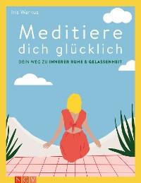 Cover Meditiere dich glücklich