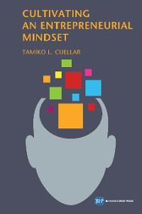 Cover Cultivating an Entrepreneurial Mindset