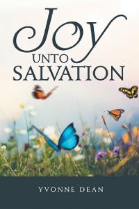 Cover Joy Unto Salvation