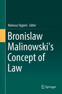 Cover Bronislaw Malinowski's Concept of Law