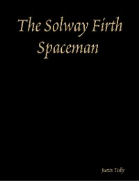 Cover The Solway Firth Spaceman