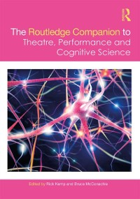 Cover Routledge Companion to Theatre, Performance and Cognitive Science