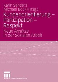 Cover Kundenorientierung - Partizipation - Respekt