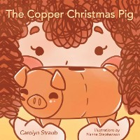 Cover The Copper Christmas Pig