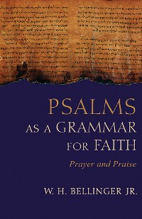 Cover Psalms as a Grammar for Faith