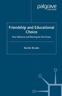 Cover Friendship and Educational Choice