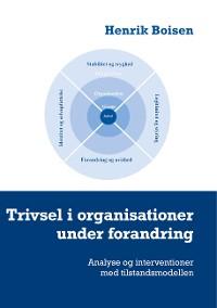 Cover Trivsel i organisationer under forandring