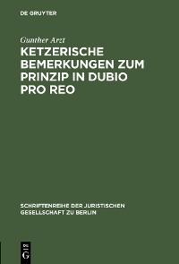 Cover Ketzerische Bemerkungen zum Prinzip in dubio pro reo