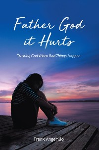 Cover Father God It Hurts