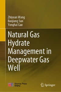 Cover Natural Gas Hydrate Management in Deepwater Gas Well