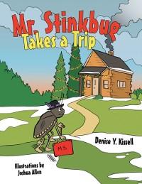Cover Mr. Stinkbug Takes a Trip