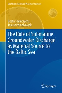 Cover The Role of Submarine Groundwater Discharge as Material Source to the Baltic Sea