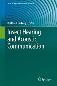 Cover Insect Hearing and Acoustic Communication