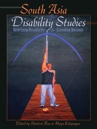 Cover South Asia and Disability Studies