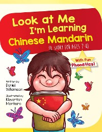 Cover Look At Me I'm Learning Chinese Mandarin