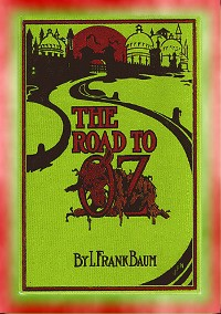Cover THE ROAD to OZ - Book 4 in the Books of Oz series