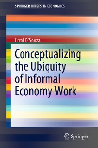 Cover Conceptualizing the Ubiquity of Informal Economy Work