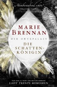 Cover Der Onyxpalast 1: Die Schattenkönigin