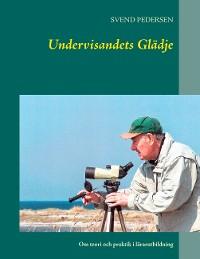 Cover Undervisandets Glädje