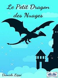Cover Le Petit Dragon Des Nuages