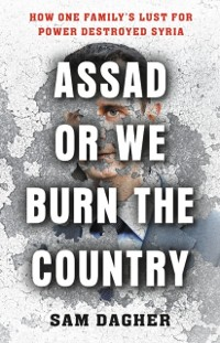 Cover Assad or We Burn the Country