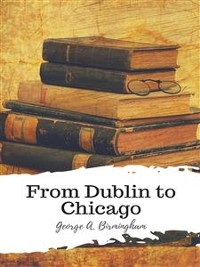 Cover From Dublin to Chicago