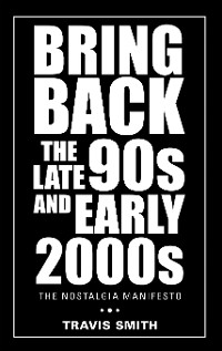 Cover Bring Back the Late 90S and Early 2000S