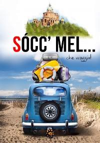 Cover Socc'mel… che viaggio!