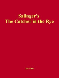 Cover Salinger's The Catcher in the Rye