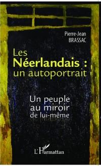 Cover Les Neerlandais : un autoportrait