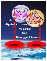 Cover Spirit the World Has Forgotten.