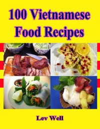 Cover 100 Vietnamese Food Recipes