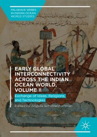 Cover Early Global Interconnectivity across the Indian Ocean World, Volume II