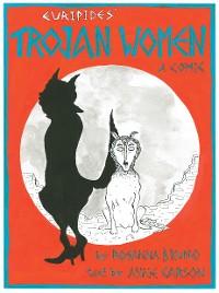 Cover The Trojan Women: A Comic