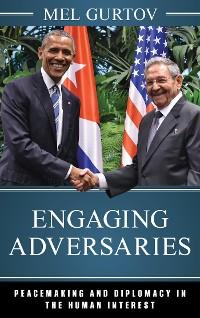 Cover Engaging Adversaries