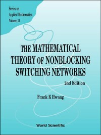Cover The Mathematical Theory of Nonblocking Switching Networks