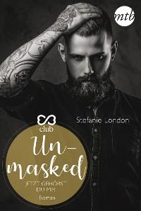 Cover Unmasked - Jetzt gehörst du mir