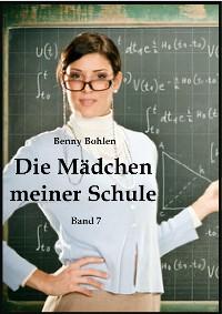 Cover Die Mädchen meiner Schule (Band 7)