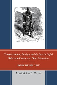 Cover Transformations, Ideology, and the Real in Defoe's Robinson Crusoe and Other Narratives