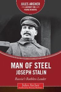Cover Man of Steel: Joseph Stalin
