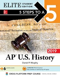 Cover 5 Steps to a 5: AP U.S. History 2018, Elite Student Edition