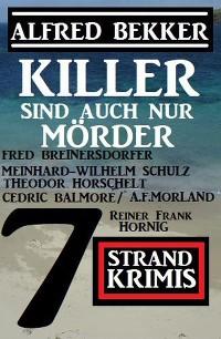 Cover Killer sind auch nur Mörder: 7 Strand Krimis