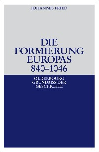 Cover Die Formierung Europas 840-1046