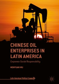Cover Chinese Oil Enterprises in Latin America