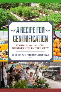 Cover A Recipe for Gentrification