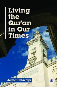 Cover Living the Qur′an in Our Times