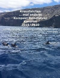 Cover Kreuzfahrten ..mal anders! Kompakt Reiseführer Kanaren 2019/2020