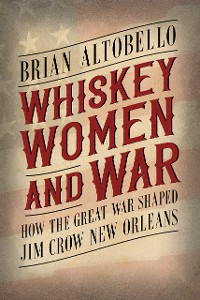 Cover Whiskey, Women, and War