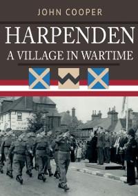Cover Harpenden: A Village in Wartime