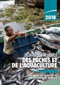 Cover La situation mondiale des pêches et de l'aquaculture 2018